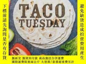 二手書博民逛書店英文原版罕見玉米餅食譜 Taco TuesdayY22264 L