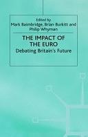 二手書博民逛書店《The Impact of the Euro: Debating Britain s Future》 R2Y ISBN:033373579X