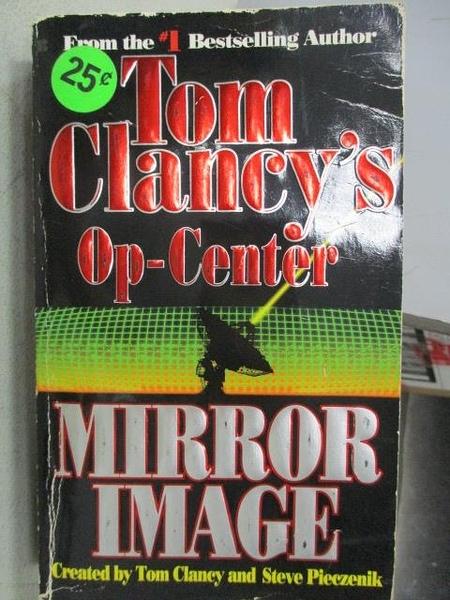 【書寶二手書T2/原文小說_CMU】Mirror Image_Tom Clancy s Op-Center