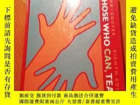 二手書博民逛書店THOSE罕見WHO CAN, TEACH【精裝】Y273911