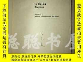 二手書博民逛書店A4罕見The Piasma Proteins(血漿 白:分離、