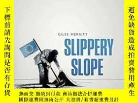 二手書博民逛書店Slippery罕見SlopeY364682 Giles Merritt Oxford University