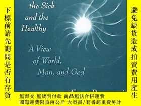 二手書博民逛書店Understanding罕見The Sick And The HealthyY256260 Franz Ro
