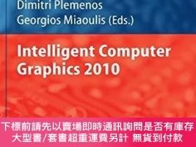 二手書博民逛書店Intelligent罕見Computer Graphics 2010Y255174 Miaoulis, Ge
