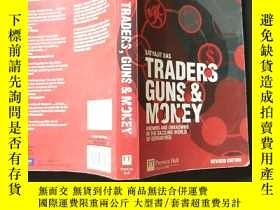 二手書博民逛書店Traders,罕見Guns and Money:Knowns and unknowns in the dazzl
