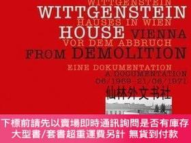 二手書博民逛書店【罕見】Saving the Wittgenstein House - Vienna from Demolitio