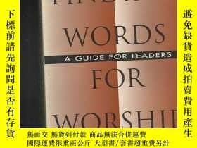 二手書博民逛書店Finding罕見Words for Worship: A Gu