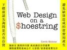 二手書博民逛書店Web罕見Design On A ShoestringY255562 Carrie Bickner New R