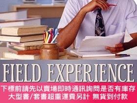 二手書博民逛書店Field罕見Experience: A Guide to Reflective TeachingY25517