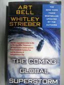 【書寶二手書T1/原文小說_ODB】The Coming Global Superstorm_Art Bell