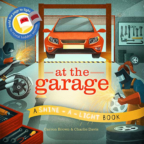 A Shine A Light Book:At The Garage 透光書:修車廠篇 精裝繪本
