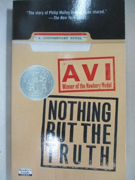 【書寶二手書T9/少年童書_GJC】Nothing but the Truth: A Documentary Novel_Avi