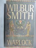 【書寶二手書T7/原文小說_ORI】Warlock_Wilbur Smith