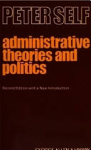 二手書 Administrative Theories and Politics: An Enquiry Into the Structure and Processes of Modern Gov R2Y 0043510531
