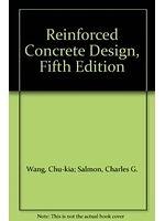 二手書博民逛書店 《Reinforced Concrete Design》 R2Y ISBN:0060468874│Chu-KiaWang