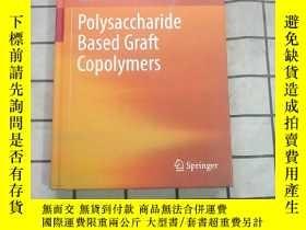 二手書博民逛書店Polysaccharide罕見Based Graft 進口原版 Y268220 Susheel Kalia