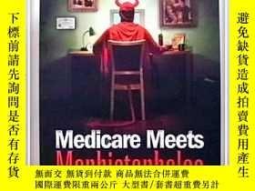 二手書博民逛書店Medicare罕見Meets MephistophelesY2