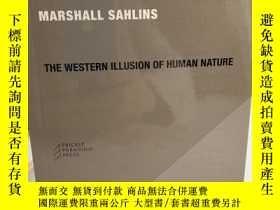 二手書博民逛書店The罕見Western Illusion of Human NatureY191550 Marshall S