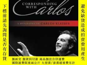 二手書博民逛書店【罕見】Corresponding With Carlos:A