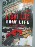 【書寶二手書T3/原文小說_JEW】High Life, Low Life_Alan Battersby