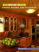 二手書博民逛書店《Home Lighting Ideas: Dining Rooms and Kitchens (Home Lighting Series)》 R2Y ISBN:1564962873
