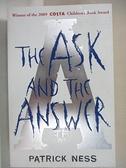 【書寶二手書T1/原文小說_G6U】The Ask and the Answer_Patrick Ness