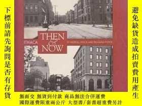 二手書博民逛書店Ithaca罕見Then & Now: Historic Vie