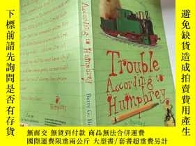 二手書博民逛書店trouble罕見according to Humphrey 漢弗萊說的麻 煩Y200392