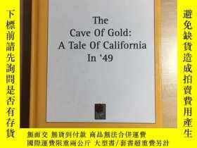 二手書博民逛書店The罕見Cave of Gold a Tale of Cali