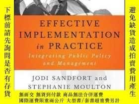 二手書博民逛書店Effective罕見Implementation In Practice: Integrating Public