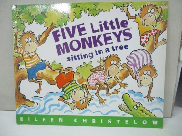 【書寶二手書T1/原文小說_D62】Five Little Monkeys Sitting in a Tree_Christelow, Eileen