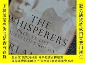 二手書博民逛書店罕見The Whisperers : Private Life in Stalin s RussiaY3532