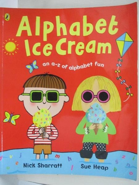 【書寶二手書T1/語言學習_KE7】Alphabet Ice Cream: A Fantastic Fun-filled ABC