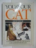 【書寶二手書T9/原文小說_CT7】You and Your Cat_Taylor, David