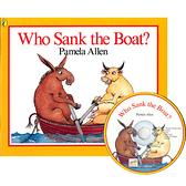【麥克書店】WHO SANK THE BOAT /英文繪本附CD《主題:幽默》