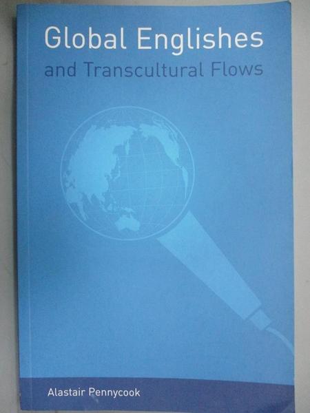 【書寶二手書T7/語言學習_WDD】Global Englishes And Transcultural Flows_P