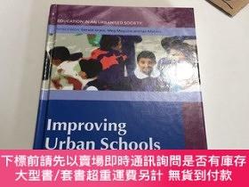 二手書博民逛書店improving罕見urban schoolsY237539 Ainscow Mel 出版2006