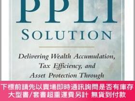 二手書博民逛書店預訂The罕見Ppli Solution: Delivering Wealth Accumulation, Tax