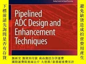 二手書博民逛書店Pipelined罕見Adc Design And Enhancement Techniques-流水線Adc設計