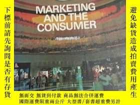 二手書博民逛書店MARKETING罕見AND THE CONSUMER(市場營銷與消費者)Y232162 SIR ISAAC