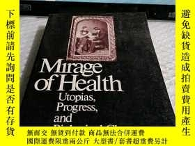 二手書博民逛書店英文原版罕見Mirage of HealthY4211