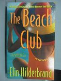 【書寶二手書T3/原文小說_IBL】The Beach Club_Elin Hilderbrand