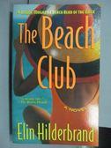 【書寶二手書T2/原文小說_IBL】The Beach Club_Elin Hilderbrand