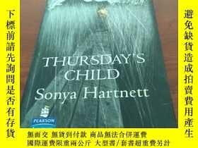 二手書博民逛書店Thursday s罕見childY314746 Sonya h
