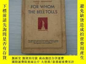 二手書博民逛書店FOR罕見WHOM THE BELLTOLLS (外文原版 老書