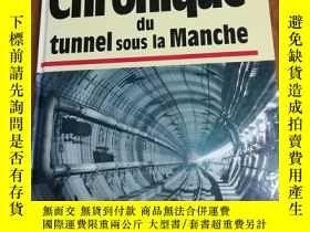 二手書博民逛書店Chronique罕見du Tunnel sous la Man