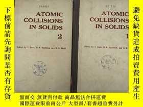 二手書博民逛書店atomic罕見collisions in solids 1+2