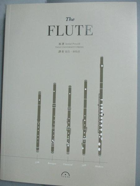 【書寶二手書T8/音樂_ZIT】The flute_Ardal Powell,  林怡君, 張浩