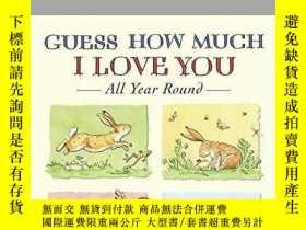 二手書博民逛書店Guess罕見How Much I Love You All Year RoundY256260 Sam Mc