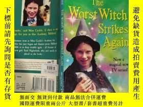 二手書博民逛書店The罕見Worst Witch Strikes Again 最壞的女巫 又來了。Y200392